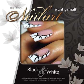 Nailart leicht gemalt - Black & White (tutorial book)