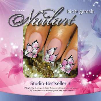 Nailart leicht gemalt - Studio-Bestseller 3 (Anleitungsbuch)