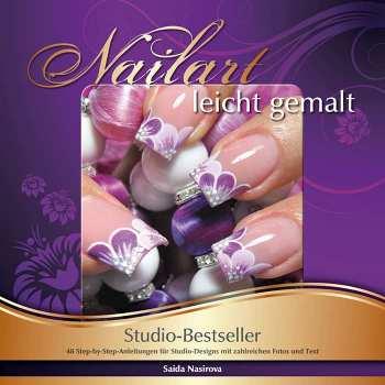 Nailart leicht gemalt - Studio-Bestseller (Anleitungsbuch)