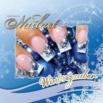 Nailart leicht gemalt - Winterzauber (Anleitungsbuch)